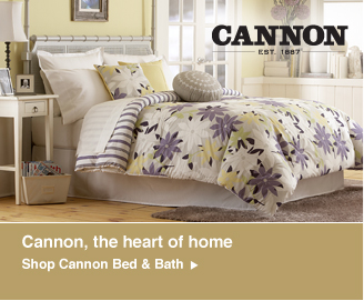  Cannon, the heart of home. Shop Cannon Bed & Bath 